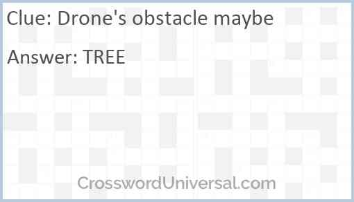 Drone's obstacle maybe Answer
