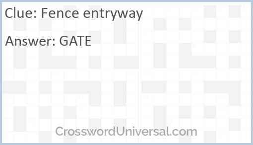 Fence entryway Answer