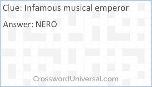 Infamous musical emperor Answer