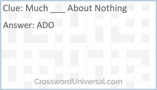 Much ___ About Nothing Answer