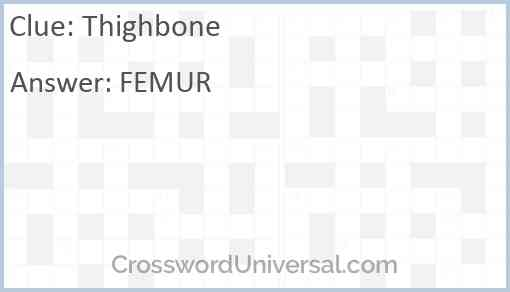 Thighbone Answer