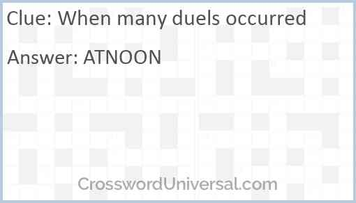 When many duels occurred Answer