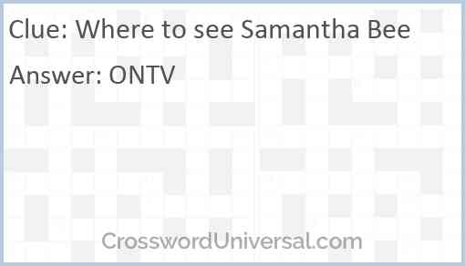 Where to see Samantha Bee Answer