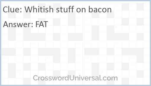 Whitish stuff on bacon Answer