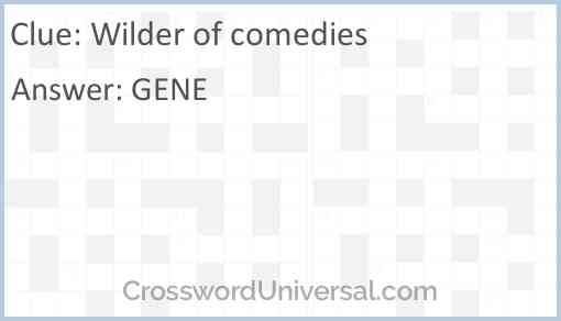 Wilder of comedies Answer