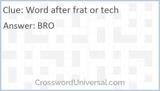 Word after frat or tech Answer